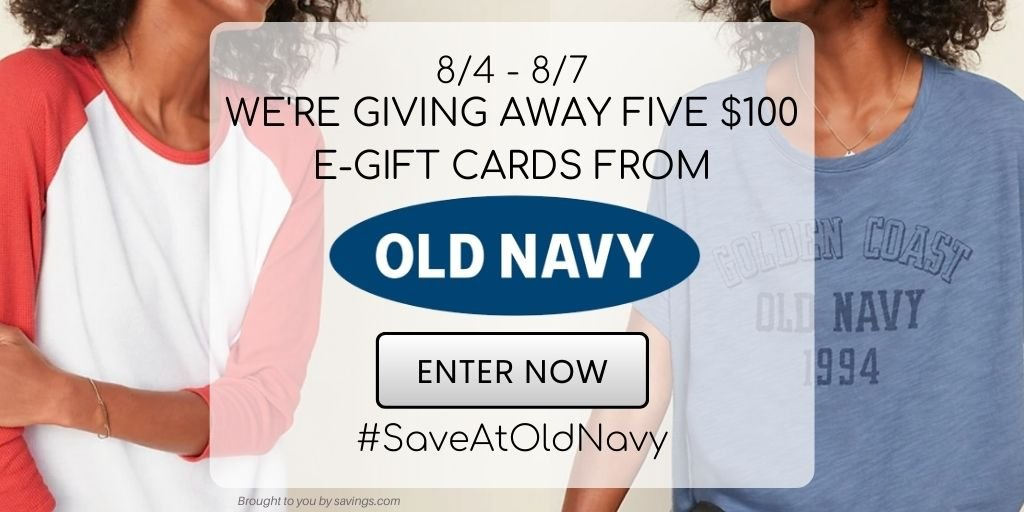 Win a $100 e-gift card from Old Navy.