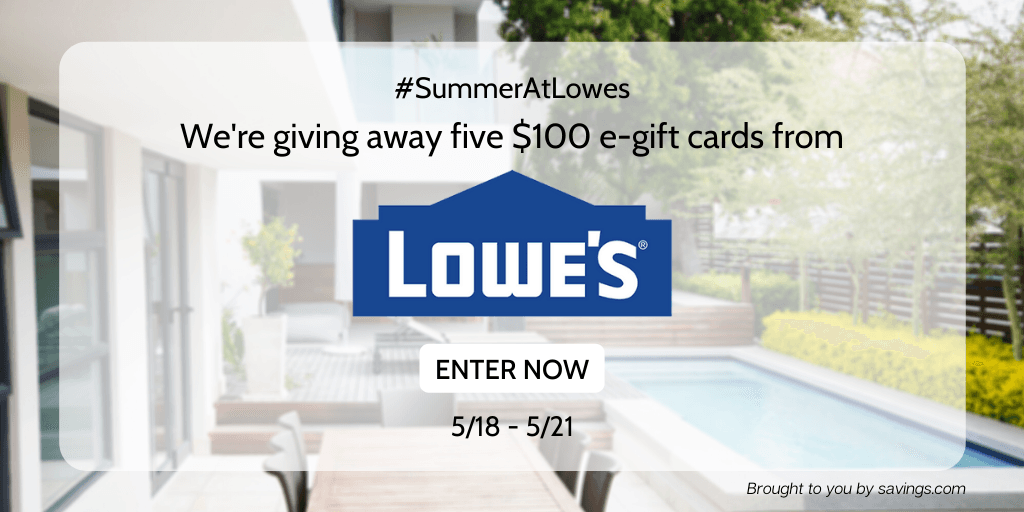 Win a $100 e-gift card from Lowe