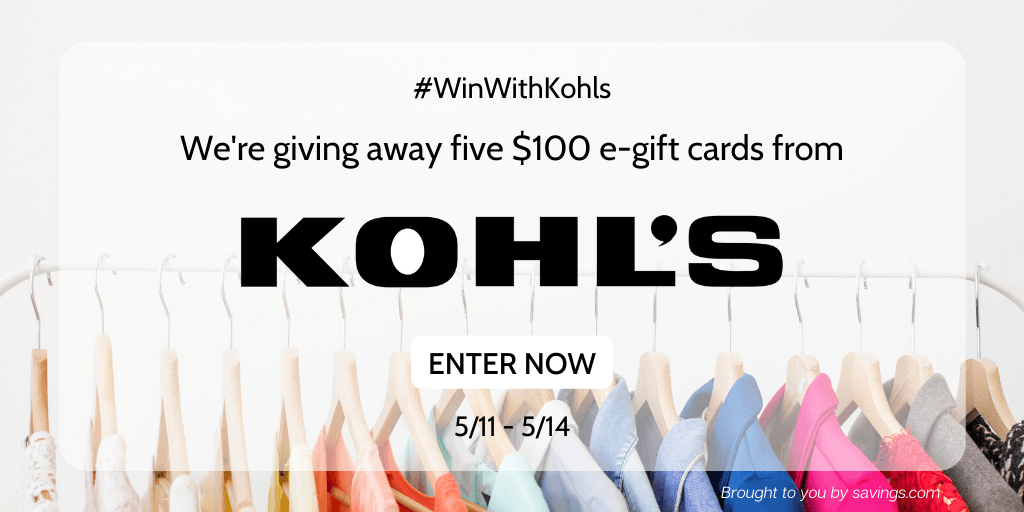 Win a $100 e-gift card from Kohl's.