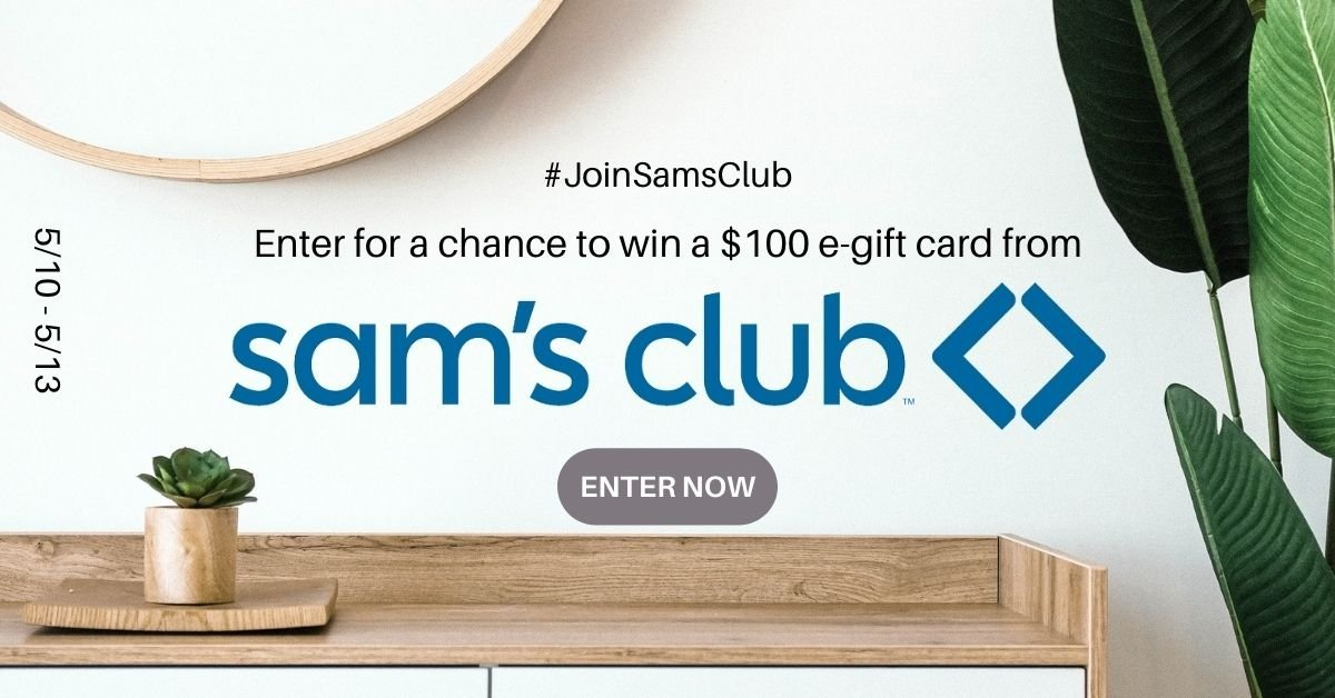 Win a $100 e-gift card from Sam's Club.